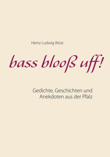 bass blooß uff!