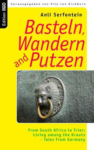 Basteln, Wandern and Putzen