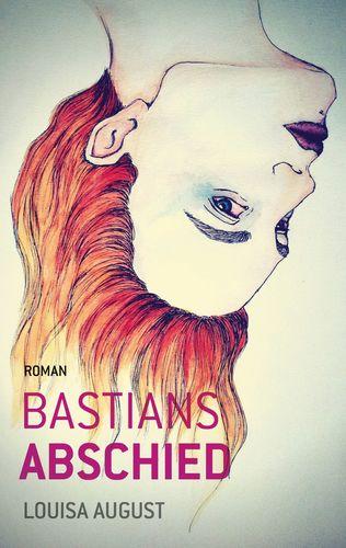 Bastians Abschied