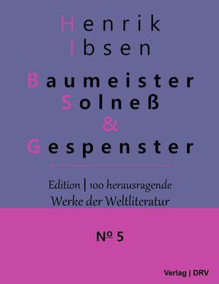 Baumeister Solneß & Gespenster
