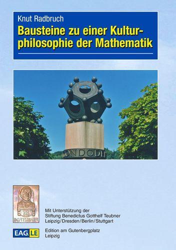 Bausteine zu einer Kulturphilosophie der Mathematik
