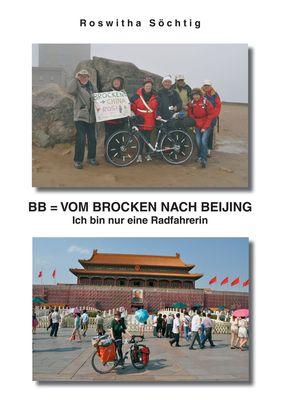 BB = Vom Brocken nach Beijing