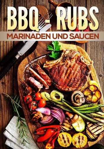 BBQ Rubs, Marinaden und Saucen