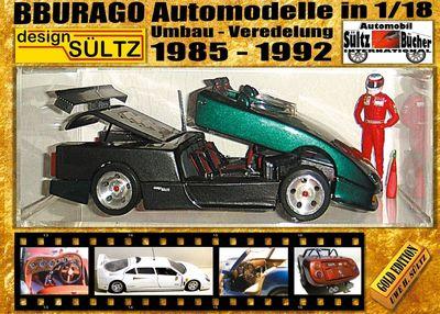 BBURAGO Automodelle in 1/18 - Umbau - Veredelung - DESIGN SÜLTZ