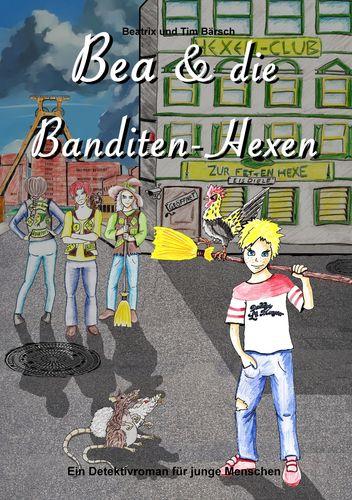 Bea und die Banditen-Hexen