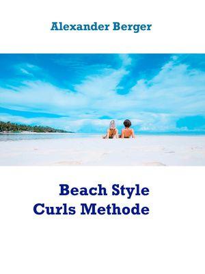 Beach Style Curls Methode