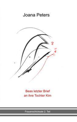 Beas letzter Brief an ihre Tochter Kim