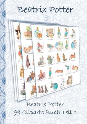 Beatrix Potter 99 Cliparts Buch Teil 1 ( Peter Hase )