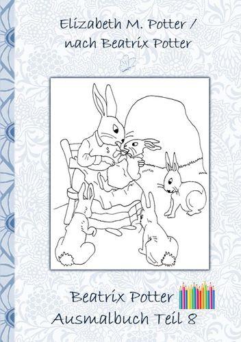 Beatrix Potter Ausmalbuch Teil 8 ( Peter Hase )