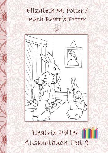 Beatrix Potter Ausmalbuch Teil 9 ( Peter Hase )