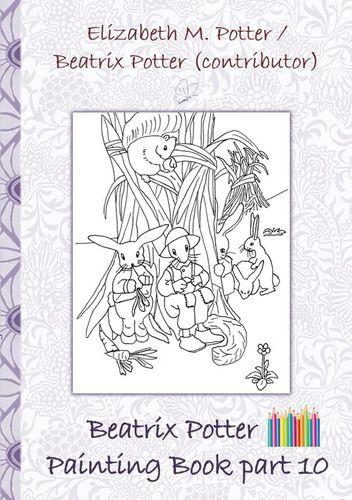 Beatrix Potter Painting Book Part 10 ( Peter Rabbit )