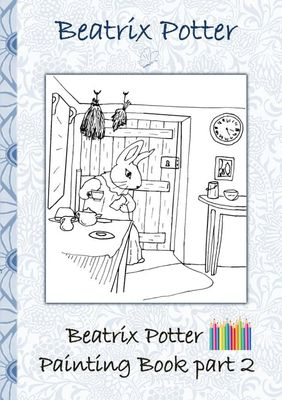 Beatrix Potter Painting Book Part 2 ( Peter Rabbit )