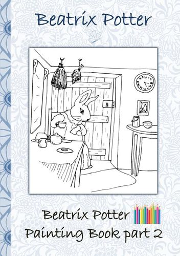 Beatrix Potter Painting Book Part 2 ( Peter Rabbit )