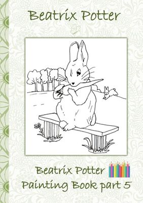 Beatrix Potter Painting Book Part 5 ( Peter Rabbit )
