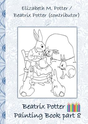 Beatrix Potter Painting Book Part 8 ( Peter Rabbit )