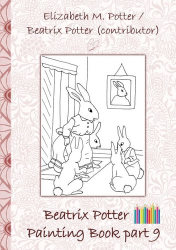 Beatrix Potter Painting Book Part 9 ( Peter Rabbit )
