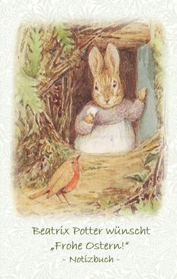 "Beatrix Potter wünscht ""Frohe Ostern!"" Notizbuch ( Peter Hase )"