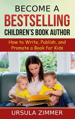 Become A Bestselling Children's Book Author