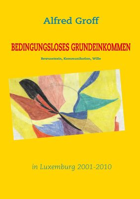 Bedingungsloses Grundeinkommen in Luxemburg