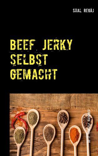 Beef Jerky selbst gemacht