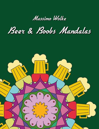 Beer & Boobs Mandalas
