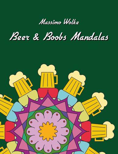 Beer & Boobs Mandalas