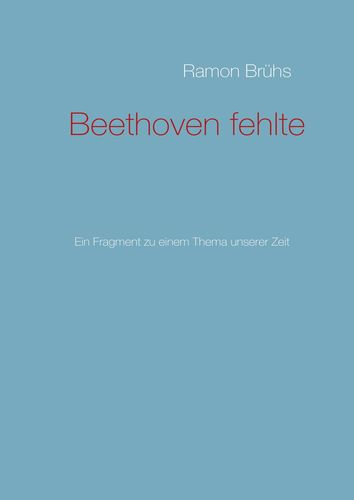 Beethoven fehlte