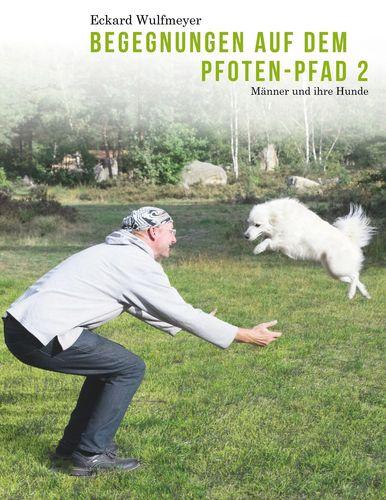 Begegnungen auf dem Pfoten-Pfad 2