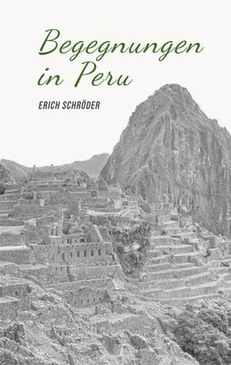 Begegnungen in Peru