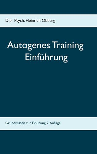 Begleitheft Autogenes Training