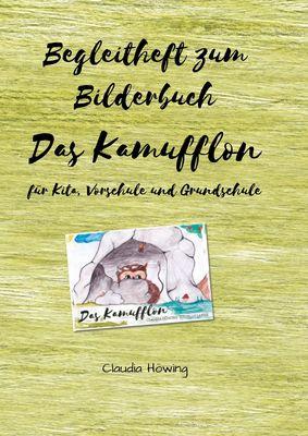 """Begleitheft zum Bilderbuch """"Das Kamufflon"""" für Kita, Vorschule und Grundschule"""
