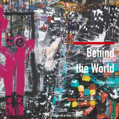 Behind the world