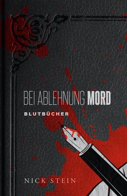 Bei Ablehnung Mord