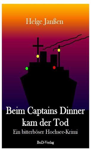 Beim Captains Dinner kam der Tod