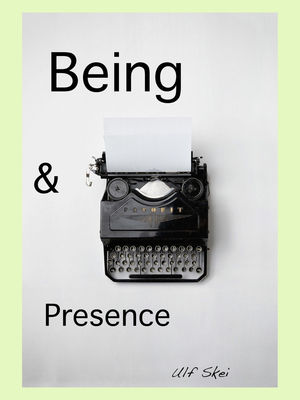 Being and Presence