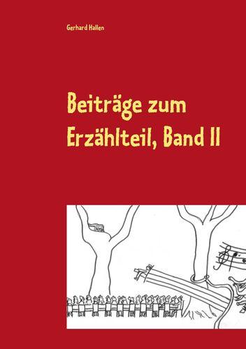 Beiträge zum Erzählteil, Band II
