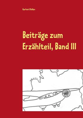 Beiträge zum Erzählteil, Band III