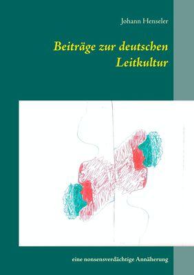 Beiträge zur deutschen Leitkultur