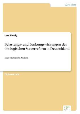 e7ed85236e95cd Belastungs- und Lenkungswirkungen der ökologischen Steuerreform in  Deutschland