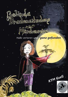 Belinda Drachenzähnchens Märchenreise