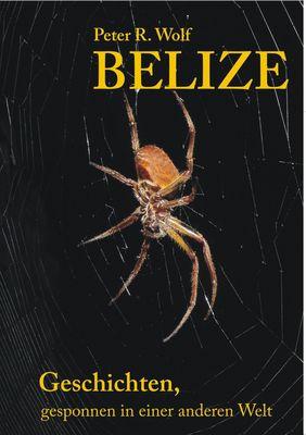 Belize - Geschichten,