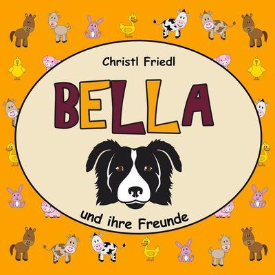 BELLA und ihre Freunde