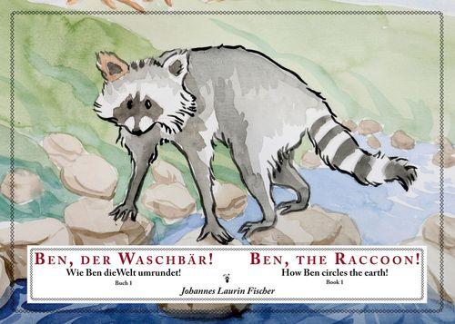 Ben, der Waschbär!