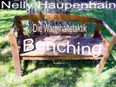 Benching - die Warmhaltetaktik