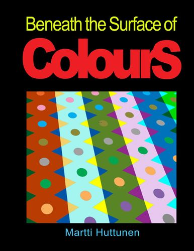 Beneath the Surface of Colours