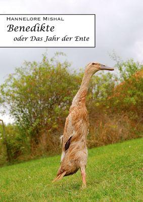 Benedikte oder das Jahr der Ente