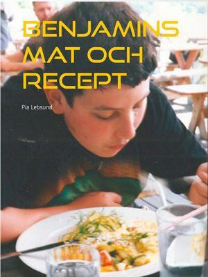 Benjamins mat och recept
