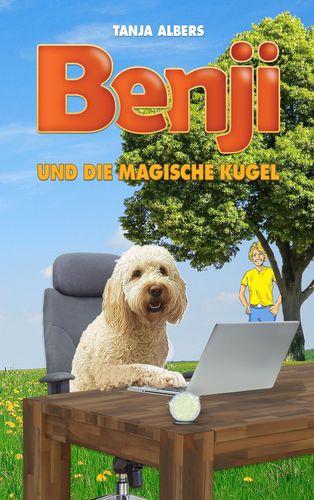 Benji und die magische Kugel