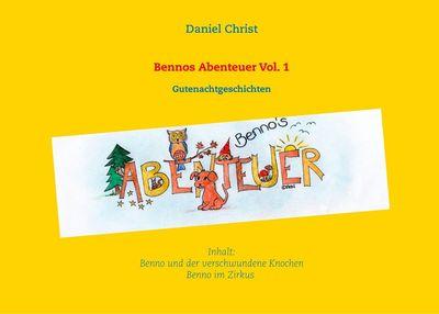 Bennos Abenteuer Vol.1