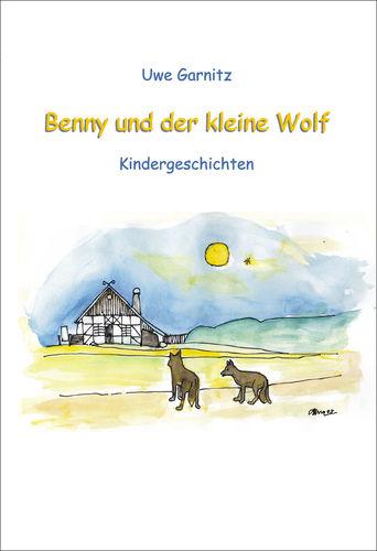 Benny und der kleine Wolf